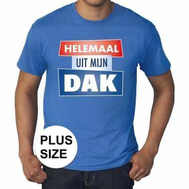 Blauw plussize t-shirt voor heren met tekst helemaal uit mijn dak
